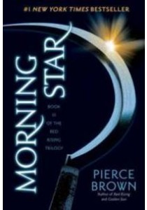 Morning Star (Red Rising Trilogy) (Reprint) ( by Brown, Pierce ) [9780345539861]
