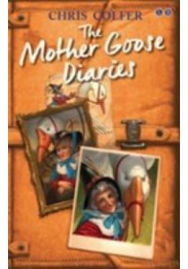 The Mother Goose Diaries (Land of Stories)  ( by Colfer, Chris ) [9780349132259]