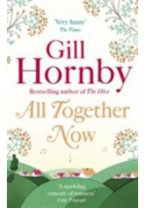 All Together Now ( by Hornby, Gill ) [9780349139319]