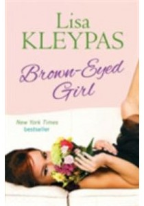 Brown-Eyed Girl ( by Kleypas, Lisa ) [9780349401829]