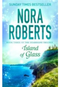 Island of Glass (Guardians Trilogy) -- Paperback  ( by Roberts, Nora ) [9780349407906]