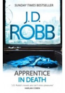 Apprentice in Death (In Death Series) -- Paperback  ( by Robb, J. D. ) [9780349410845]