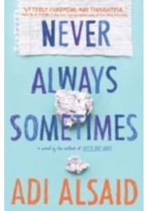 Never Always Sometimes (Harlequin Teen) (Reprint) ( by Alsaid, Adi ) [9780373212101]