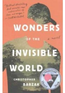Wonders of the Invisible World (Reprint) ( by Barzak, Christopher ) [9780385392822]