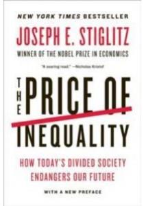 The Price of Inequality (Reprint) ( by Stiglitz, Joseph E. ) [9780393345063]