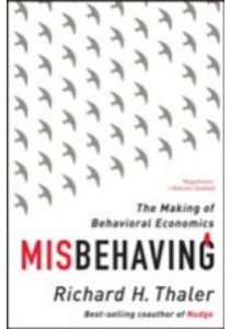 Misbehaving : The Making of Behavioral Economics (Reprint) ( by Thaler, Richard H. ) [9780393352795]