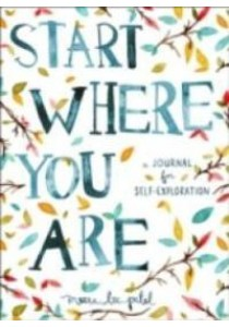 Start Where You Are ( by Patel, Meera Lee ) [9780399174827]