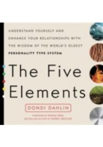 The Five Elements : Understand Yourself and Enhance Your Relationships [9780399176296]