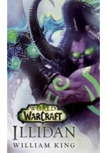 Illidan (World of Warcraft) ( by King, William ) [9780399177576]
