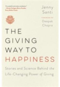 The Giving Way to Happiness [9780399183966]