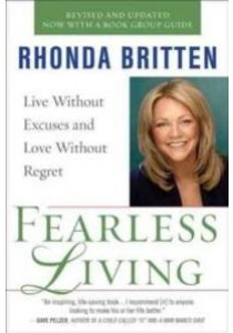 Fearless Living : Live without Excuses and Love without Regret [9780399536786]