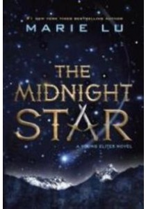Young Elites #3: The Midnight Star US - Marie Lu [9780399548321]