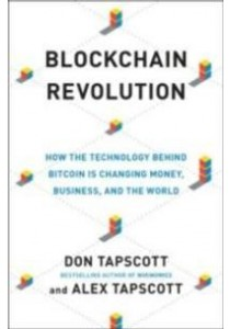 Blockchain Revolution : How the Technology Behind Bitcoin Is Changing Money, Business, and the World (OME C-FORMAT) ( by Tapscott, Don/ Tapscott, Alex ) [9780399564062]