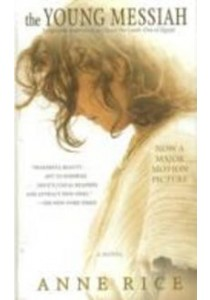 The Young Messiah (Media Tie In) ( by Rice, Anne ) [9780399594786]