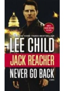 Never Go Back (OME A-Format) (Movie Tie-in) ( by Child, Lee ) [9780425286036]