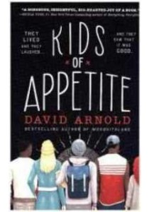 Kids of Appetite ( OME ) (InternationalERNATIONAL) ( by Arnold, David ) [9780425288634]