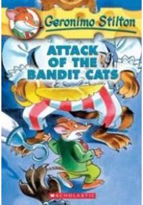 Attack of the Bandit Cats (Geronimo Stilton) (Reissue) ( by Stilton, Geronimo/ Gingermouse, Merenguita (ILT)/ Simone, Angela (ILT) ) [9780439559706]