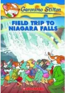 Field Trip to Niagara Falls (Geronimo Stilton) (Reprint) ( by Stilton, Geronimo ) [9780439691468]