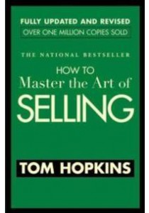 How to Master the Art of Selling (Revised Updated) ( by Hopkins, Tom ) [9780446692748]
