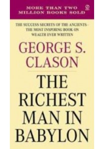 The Richest Man in Babylon (Reprint) ( by Clason, George S. ) [9780451205360]