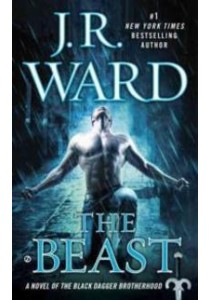 The Beast (Black Dagger Brotherhood) (Reprint) ( by Ward, J. R. ) [9780451475176]