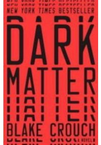 Dark Matter (OME TPB) ( by Crouch, Blake ) [9780451496416]