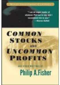 Common Stocks and Uncommon Profits and Other Writings ( by Fisher, Philip A. ) [9780471445500]