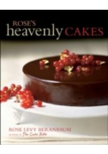 Rose's Heavenly Cakes ( by Beranbaum, Rose Levy ) [9780471781738]