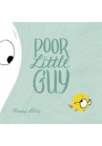 Poor Little Guy ( by Allen, Elanna ) [9780525428251]