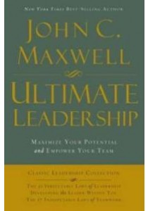 Ultimate Leadership Maximize Your Potentail ( by Maxwell John C ) [9780529114297]