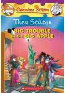 Big Trouble in the Big Apple : A Geronimo Stilton Adventure (Geronimo Stilton) (Original) ( by Stilton, Thea ) [9780545227759]
