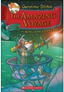 The Amazing Voyage : The Third Adventure in the Kingdom of Fantasy [9780545307710]