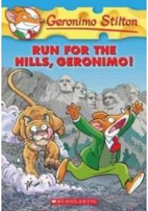 Run for the Hills, Geronimo! (Geronimo Stilton) (Original) ( by Stilton, Geronimo ) [9780545331326]