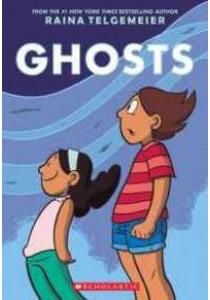 Ghosts ( by Telgemeier, Raina/ Lamb, Braden (ILT) ) [9780545540629]