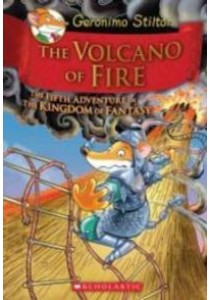 The Volcano of Fire : The Fifth Adventure in the Kingdom of Fantasy (Geronimo Stilton and the Kingdom of Fantasy) ( by Stilton, Geronimo ) [9780545556255]