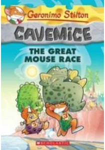 The Great Mouse Race (Geronimo Stilton Cavemice) ( by Stilton, Geronimo ) [9780545646543]