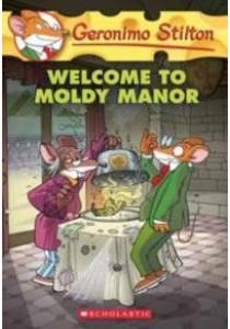 Welcome to Moldy Manor (Geronimo Stilton) ( by Stilton, Geronimo ) [9780545746137]
