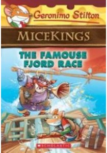 The Famouse Fjord Race ( Geronimo Stilton Micekings 2 ) ( by Stilton, Geronimo ) [9780545872393]