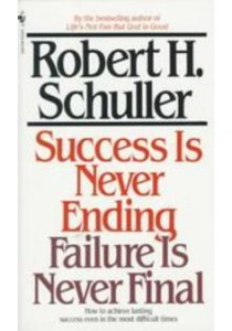 Success Is Never Ending, Failure Is Never Final (Reissue) [9780553281828]