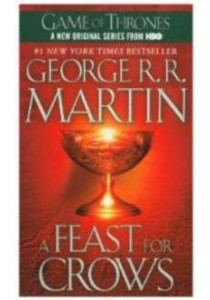 A Feast for Crows (A Song of Ice and Fire) (Reissue) ( by Martin, George R. R. ) [9780553582024]