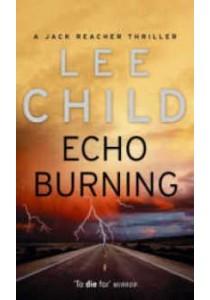 Echo Burning ( by Child, Lee ) [9780553813302]