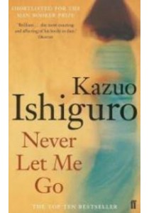 Never Let Me Go (OME A-Format) (Export - Airside) ( by Ishiguro, Kazuo ) [9780571224142]
