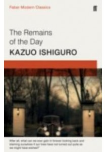 Remains of the Day : Faber Modern Classics -- Paperback (Main - Fab) ( by Ishiguro, Kazuo ) [9780571322732]
