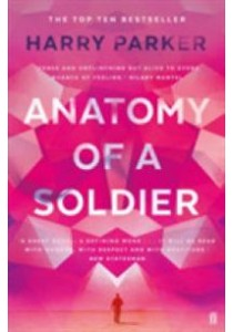 Anatomy of a Soldier (Main) ( by Parker, Harry ) [9780571325832]