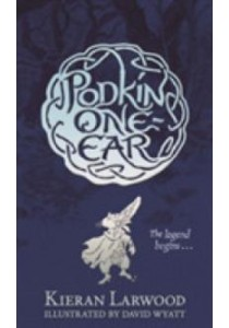 The Five Realms: The Legend of Podkin One-Ear (Main) ( by Larwood, Kieran ) [9780571328406]