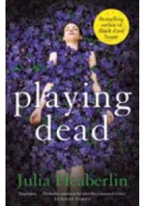 Playing Dead (Main) ( by Heaberlin, Julia ) [9780571333479]