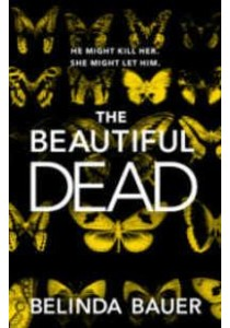 The Beautiful Dead ( by Bauer, Belinda ) [9780593075524]