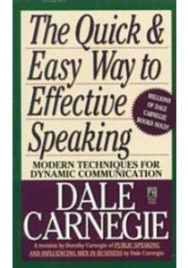 The Quick and Easy Way to Effective Speaking (Reissue) ( by Carnegie, Dale ) [9780671724009]