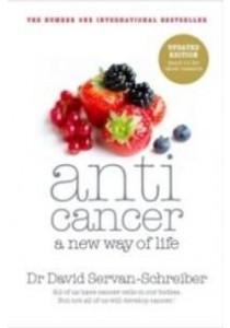 Anticancer: A New Way of Life ( by Servan-Schreiber, David ) [9780718156848]