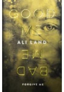 Good Me Bad Me -- Paperback (English Language Edition) ( by Land, Ali ) [9780718182939]